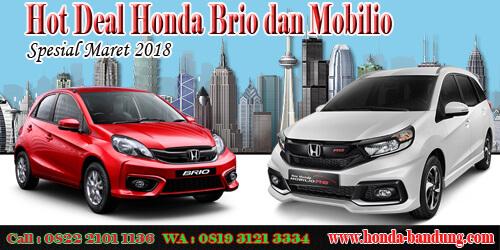 Hot-Deal-Honda-Brio-dan-Mobilio-Maret-2018