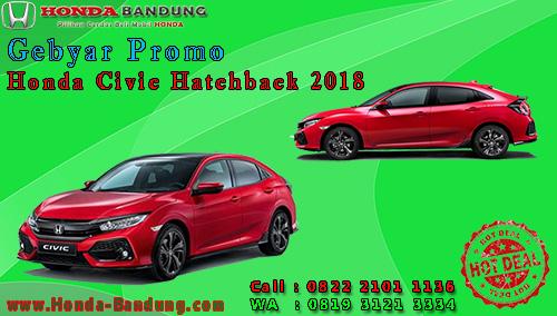 Gebyar Promo Honda Civic Hatchback 2018