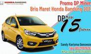 Promo DP Minim Brio Maret Honda Bandung 2021