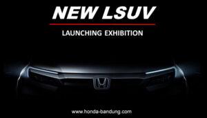 Launching Premier Exhibition All New LSuv Honda Bandung